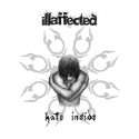 Illaffected - Hate Inside