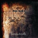 The Roxx - Ironic Truth