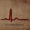Everwhere - One By One... Dead