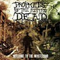 Prophets Of The Rising Dead - Welcome To The Wasteland