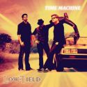 Lowfield - Time Machine