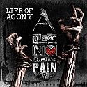 Life Of Agony - A Place Where Theres No More Pain