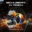 Schubert In Rock - Commander Of Pain
