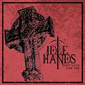 Idle Hands - Don t Waste Your Time