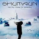 Shumaun - One Day Closer to Yesterday