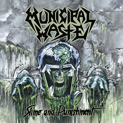Municipal Waste - Neues Album »Slime And Punishment«