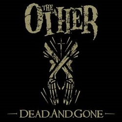The Other - Präsentieren 'Dead. And. Gone'-Musikvideo