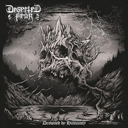 "Deserted Fear - Neues Album ""Drowned By Humanity"""