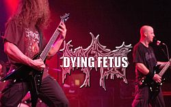Dying Fetus - Video zu